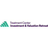 Treatment Center Investment and Valuation Retreat